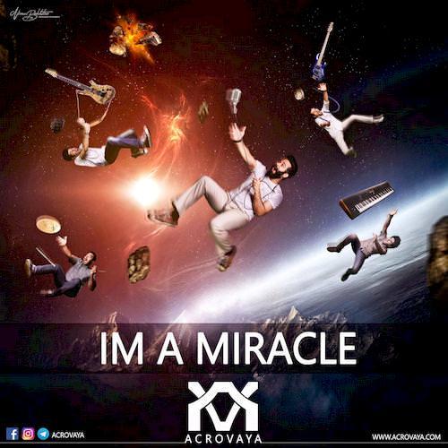 دانلود آهنگ جدید گروه آکرووایا به نام من خود معجزه ام