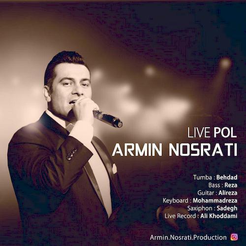 دانلود آهنگ جدید آرمین نصرتی به نام پل (اجرای زنده)