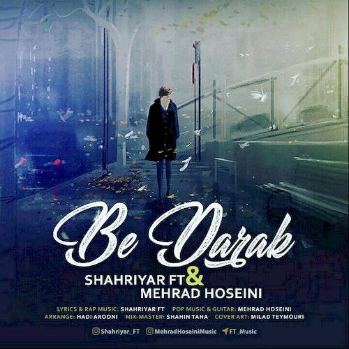 دانلود آهنگ جدید مهراد حسینی و شهریار اف تی به نام به درک