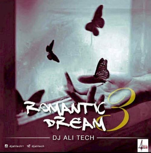 دانلود آهنگ جدید Dj Alitech به نام Romantic Dream 3