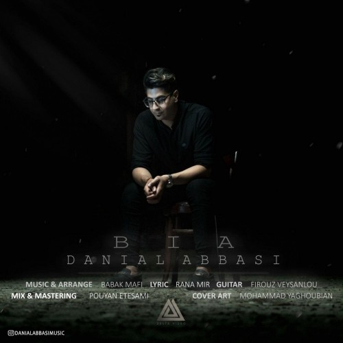 دانلود آهنگ جدید دانيال عباسي به نام بيا