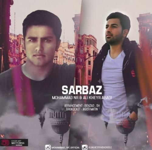دانلود آهنگ جدید محمد ان آر و علی خیرآبادی به نام سرباز