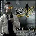 دانلود آهنگ جدید آرش احمدی به نام آیریلیق
