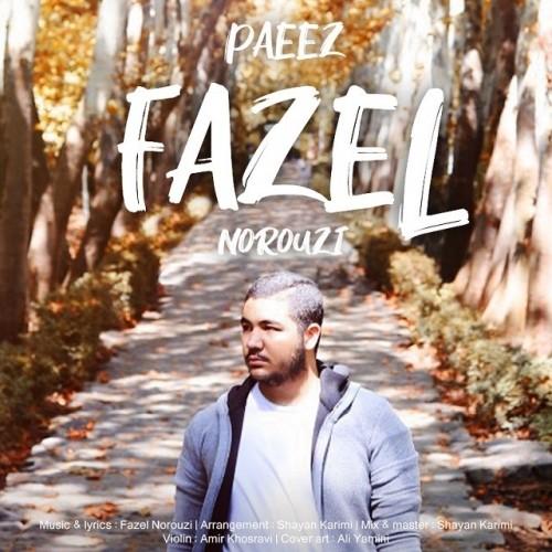 دانلود آهنگ جدید فاضل نوروزی به نام پاییز
