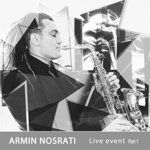 دانلود آهنگ جدید آرمین نصرتی به نام اجرای زنده (پارت اول)