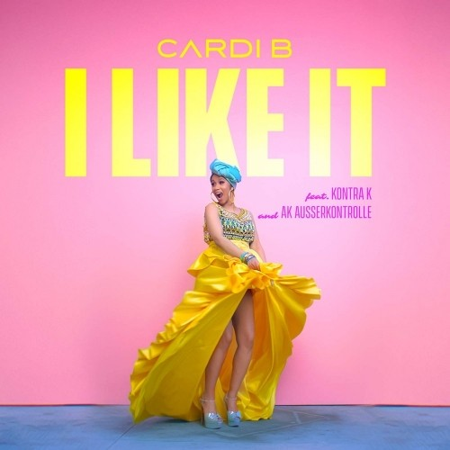 دانلود آهنگ جدید Cardi B به نام I Like It (Ft Kontra K And AK Ausserkontrolle)