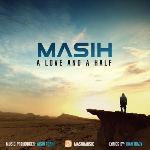 دانلود آهنگ جدید مسیح به نام يک عشق و نصفی