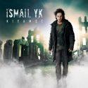 دانلود آلبوم جدید Ismail YK به نام Kiyamet