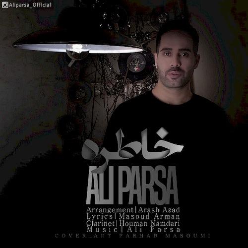 دانلود آهنگ جدید علی پارسا به نام خاطره