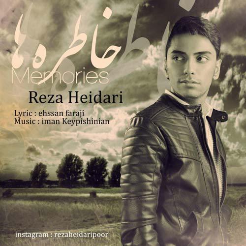دانلود آهنگ جدید رضا حیدری به نام خاطره ها
