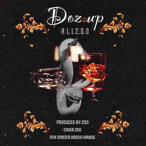 دانلود آهنگ جدید علی 2Do به نام Doz Up