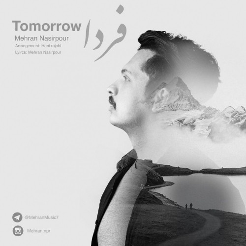 دانلود آهنگ جدید مهران نصیرپور به نام فردا