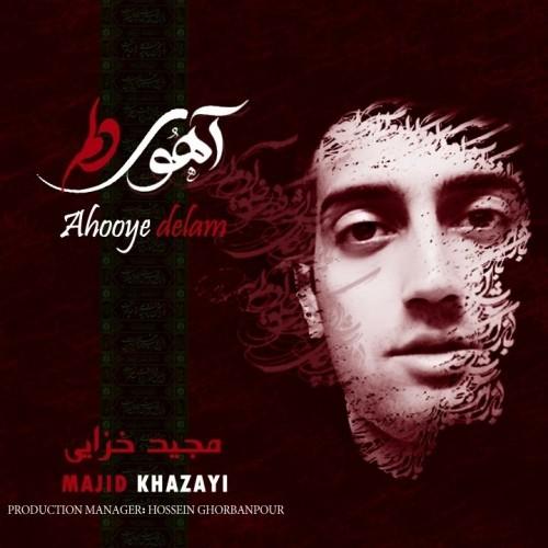 دانلود آهنگ جدید مجید خزایی به نام آهوی دلم