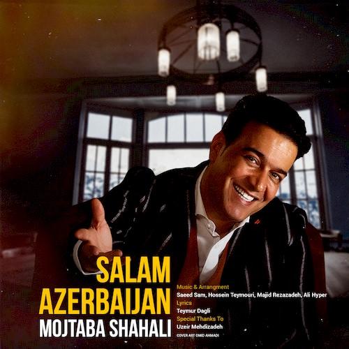 دانلود آلبوم جدید مجتبی شاه علی به نام سلام آذربایجان