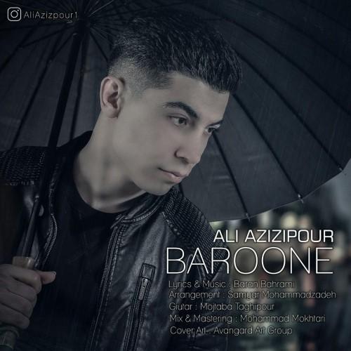 دانلود آهنگ جدید علی عزیزی پور به نام بارونه