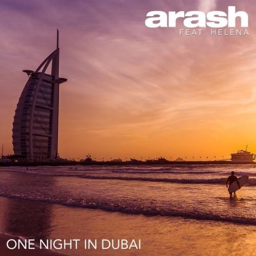 دانلود آهنگ جدید آرش و هلنا به نام یک شب در دبی