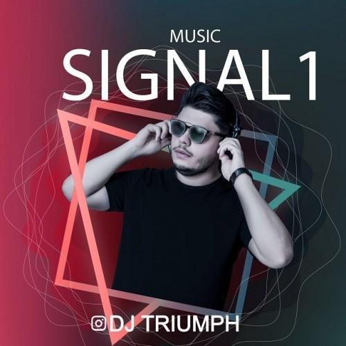دانلود آهنگ جدید دی جی تریومف به نام سیگنال 1