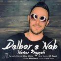 دانلود آهنگ جدید ناصر زینلی به نام دلبر ناب (ورژن جدید)