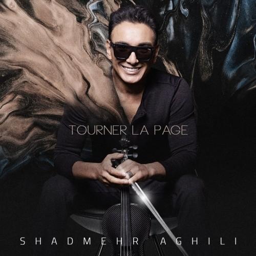 دانلود آهنگ جدید شادمهر عقیلی به نام Tourner La Page (بی کلام)