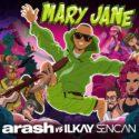 دانلود آهنگ جدید آرش و Ilkay Sencan به نام مری جین