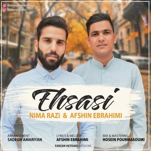 دانلود آهنگ جدید افشین ابراهیمی و نیما رضی به نام احساسی
