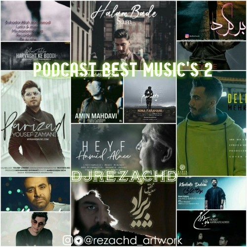 دانلود آهنگ جدید دی جی Rezachd به نام بهترین اهنگ های ۲