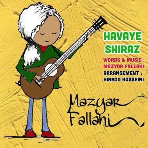 دانلود آهنگ جدید مازیار فلاحی به نام هوای شیراز