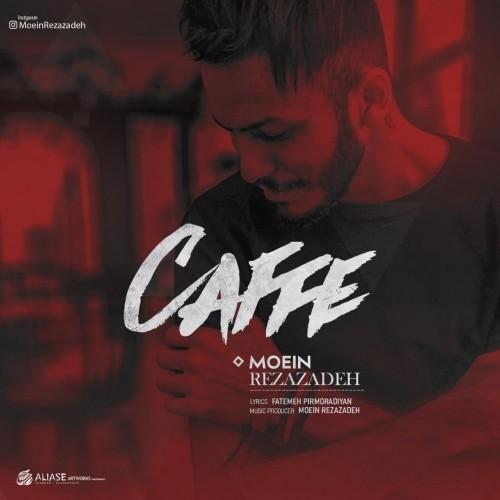 دانلود آهنگ جدید معین رضازاده به نام کافه