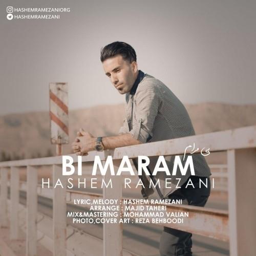 دانلود آهنگ جدید هاشم رمضانی به نام بی مرام