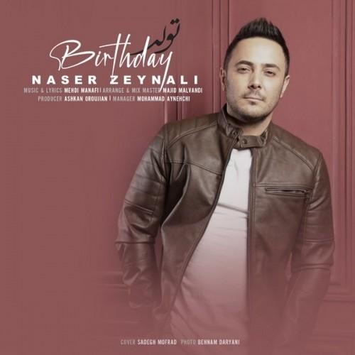 دانلود آهنگ جدید ناصر زینلی به نام تولد (دلی)