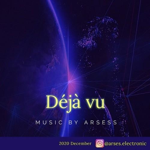 دانلود آهنگ جدید Arsess به نام Deja Vu