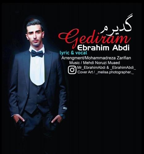 دانلود آهنگ جدید ابراهیم عبدی به نام گدیرم
