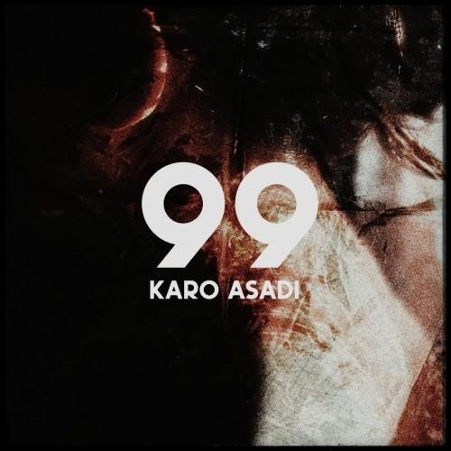 دانلود آهنگ جدید کارو اسدی به نام ۹۹