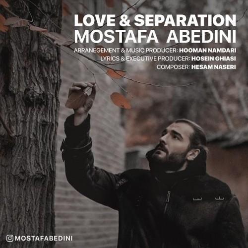 دانلود آهنگ جدید مصطفی عابدینی به نام عشق و جدایی