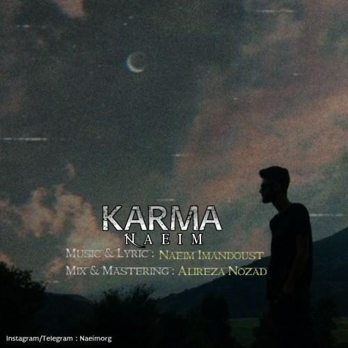 دانلود آهنگ جدید نعیم به نام کارما