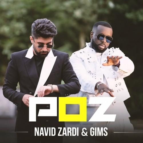 دانلود آهنگ جدید نوید زردی و Gims به نام POZ